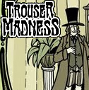 Peet Clack's Trouser Madness